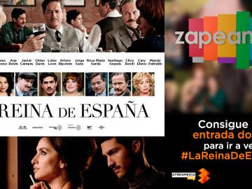 Zapeando te invita al cine: Consigue tu entrada doble para ir a ver 'La Reina De España'